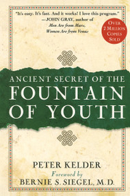 Ancient Secret of the Fountain of Youth by Peter Kelder, 9780385491624