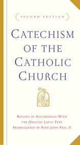 Catechism of the Catholic Church (Second Edition) by U.S. Catholic Church, 9780385508193