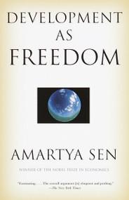 Development as Freedom by Amartya Sen, 9780385720274