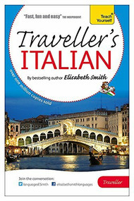 Elisabeth Smith Traveller's: Italian by Elisabeth Smith, 9781444193053