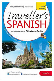 Elisabeth Smith Traveller's: Spanish by Elisabeth Smith, 9781444193077