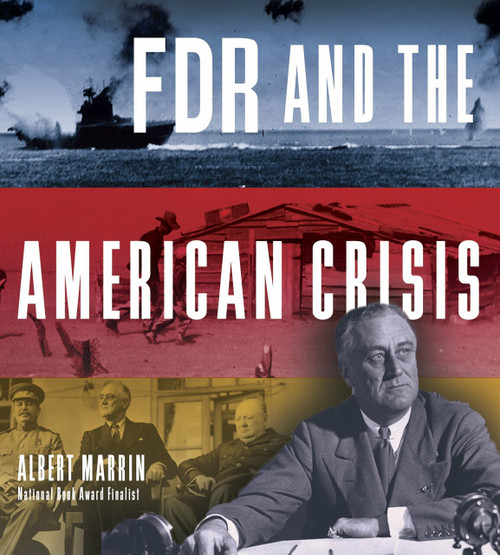 FDR and the American Crisis by Albert Marrin, 9780385753593