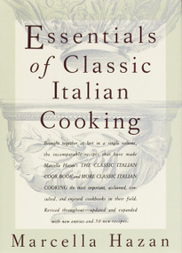 Essentials of Classic Italian Cooking (A Cookbook) by Marcella Hazan, 9780394584041