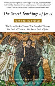 The Secret Teachings of Jesus (Four Gnostic Gospels) by Marvin Meyer, 9780394744339