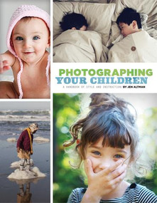 Photographing Your Children by Jen Altman, 9781452110578