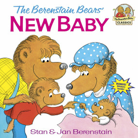 The Berenstain Bears' New Baby by Stan Berenstain, Jan Berenstain, 9780394829081