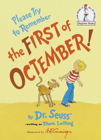 Please Try to Remember the First of Octember! by Theo. LeSieg, Dr. Seuss, Art Cummings, 9780394835631
