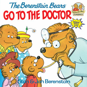 The Berenstain Bears Go to the Doctor by Stan Berenstain, Jan Berenstain, 9780394848358