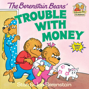 The Berenstain Bears' Trouble with Money by Stan Berenstain, Jan Berenstain, 9780394859170