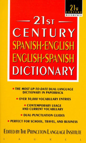 21st Century Spanish-English/English-Spanish Dictionary by Princeton Language Institute, 9780440220879