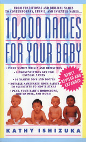 10,000 Names for Your Baby by Kathy Ishizuka, 9780440223368