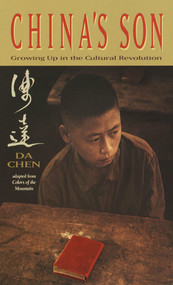 China's Son (Growing Up in the Cultural Revolution) by Da Chen, 9780440229261
