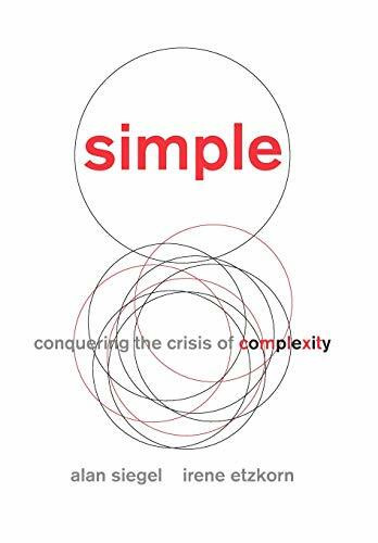 Simple (Conquering the Crisis of Complexity) by Alan Siegel, Irene Etzkorn, 9781455509669