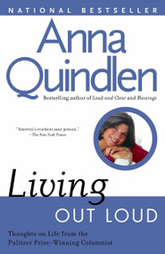 Living Out Loud by Anna Quindlen, 9780449909126