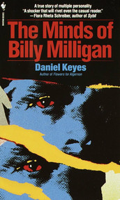 The Minds of Billy Milligan by Daniel Keyes, 9780553263817