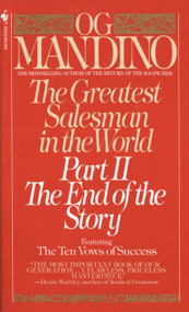 The Greatest Salesman in the World, Part II (The End of the Story) by Og Mandino, 9780553276992