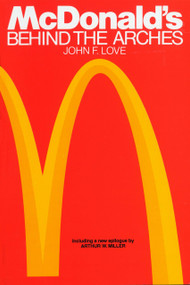McDonald's (Behind The Arches) by John F. Love, 9780553347593