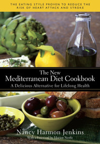 The New Mediterranean Diet Cookbook (A Delicious Alternative for Lifelong Health) by Nancy Harmon Jenkins, Marion Nestle, 9780553385090