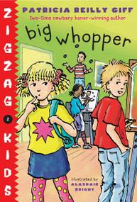 Big Whopper by Patricia Reilly Giff, Alasdair Bright, 9780553494693
