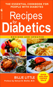 Recipes for Diabetics (A Cookbook: Revised and Updated) by Billie Little, Selvyn B. Bleifer, 9780553584721