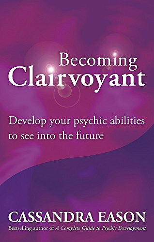 Becoming Clairvoyant by Cassandra Eason, 9780749929367