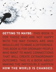 Getting to Maybe (How the World Is Changed) by Frances Westley, Brenda Zimmerman, Michael Patton, 9780679314448