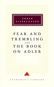 Fear and Trembling and The Book on Adler by Soren Kierkegaard, Walter Lowrie, George Steiner, 9780679431305
