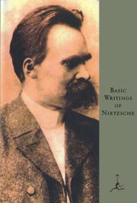 Basic Writings of Nietzsche by Friedrich Nietzsche, Walter Kaufmann, 9780679600008
