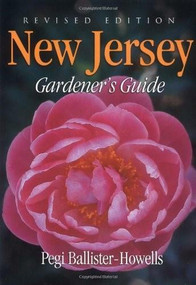 New Jersey Gardener's Guide by Pegi Ballister-Howells, 9781591860679
