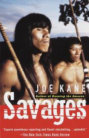 Savages by Joe Kane, 9780679740193