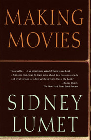 Making Movies by Sidney Lumet, 9780679756606