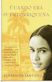 Cuando era puertorriqueña / When I Was Puerto Rican by Esmeralda Santiago, 9780679756774