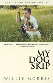 My Dog Skip by Willie Morris, 9780679767220