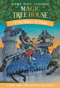 The Knight at Dawn by Mary Pope Osborne, Sal Murdocca, 9780679824121