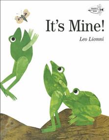 It's Mine! by Leo Lionni, 9780679880844