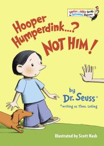 Hooper Humperdink...? Not Him! by Dr. Seuss, Scott Nash, 9780679881292