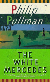 The White Mercedes by Philip Pullman, 9780679886235