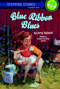 Blue Ribbon Blues (A Tooter Tale) by Jerry Spinelli, Donna Kae Nelson, 9780679887539