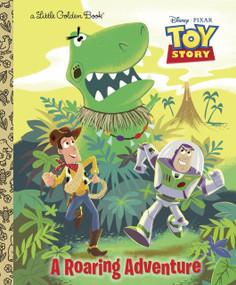A Roaring Adventure (Disney/Pixar Toy Story) by Kristen L. Depken, Josh Holtsclaw, 9780736429078