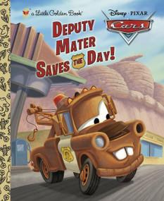 Deputy Mater Saves the Day! (Disney/Pixar Cars) by Frank Berrios, RH Disney, 9780736429795