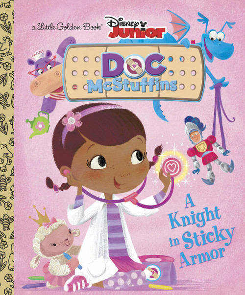 A Knight in Sticky Armor (Disney Junior: Doc McStuffins) by Andrea Posner-Sanchez, RH Disney, 9780736430302
