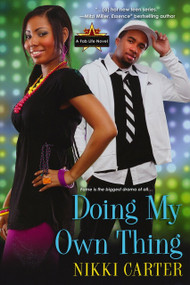 Doing My Own Thing by Nikki Carter, 9780758255587