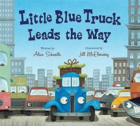 Little Blue Truck Leads the Way board book by Alice Schertle, Jill McElmurry, 9780544568051