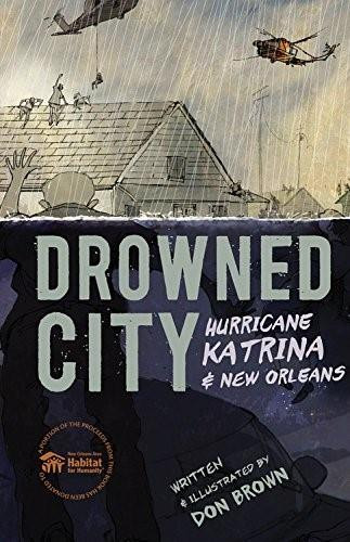 Drowned City (Hurricane Katrina and New Orleans) by Don Brown, 9780544157774