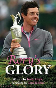 Rory's Glory by Justin Doyle, Tony Jacklin, 9781782811305