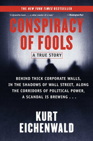Conspiracy of Fools (A True Story) by Kurt Eichenwald, 9780767911795