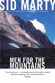 Men for the Mountains by Sid Marty, 9780771056727