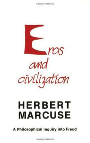 Eros and Civilization (A Philosophical Inquiry into Freud) by Herbert Marcuse, 9780807015551