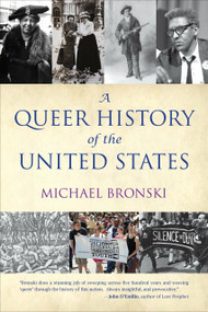 A Queer History of the United States by Michael Bronski, 9780807044650