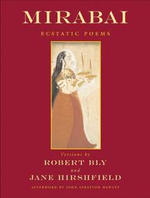 Mirabai (Ecstatic Poems) by Robert Bly, Jane Hirshfield, 9780807063873